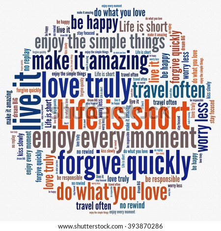 Life is short concept in word collage - stock photo