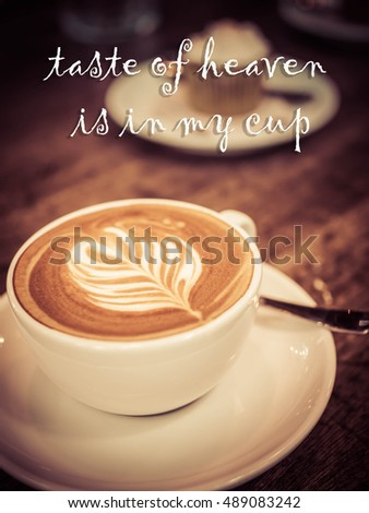 Life Quote. Inspirational Quote. Motivational Background In Black Coffee