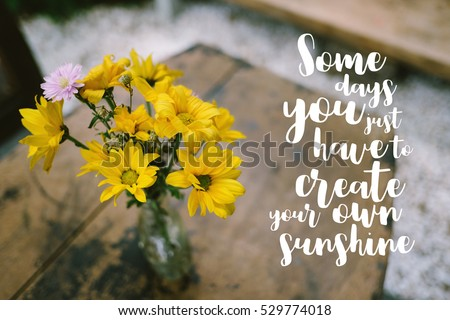 Life quote inspirational quote on blurred stock photo royalty free life quote inspirational quote on blurred yellow flowers background some days you just have mightylinksfo