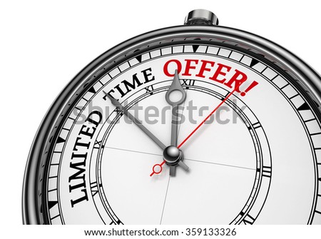 Limited time offer concept clock, isolated on white background