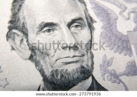 Lincoln face on five dollars banknote