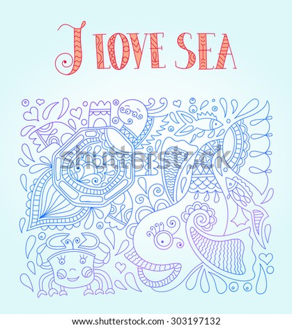 line art in blue colors with funny fish, octopus, tortoise and inscription - i love sea, raster version - stock photo
