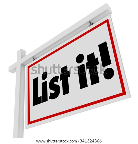 List It words on real estate sign for selling house or home in sale for moving to new property or location - stock photo