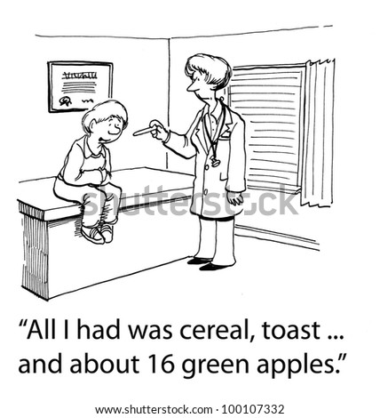 "Little boy says to doctor, ""All I had was cereal, toast... and about 16 green apples""."