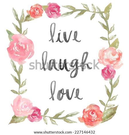 Live Laugh Love Quote Impressive Live Laugh Love Quote Watercolor Peony Stock Illustration
