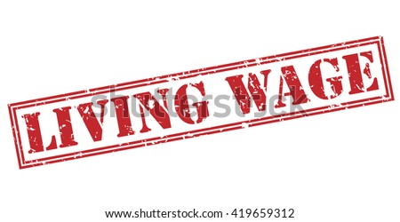 Living wage stamp - stock photo