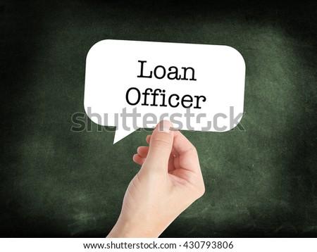 Loan Officer written in a speechbubble - stock photo