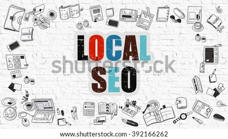 Local SEO, Local Search Engine Optimization. Multicolor Inscription on White Brick Wall with Doodle Icons Around. Local SEO on White Brickwall Background. - stock photo