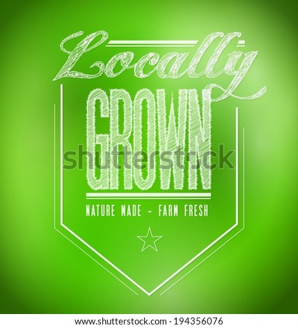 locally grown illustration design over a green background - stock photo