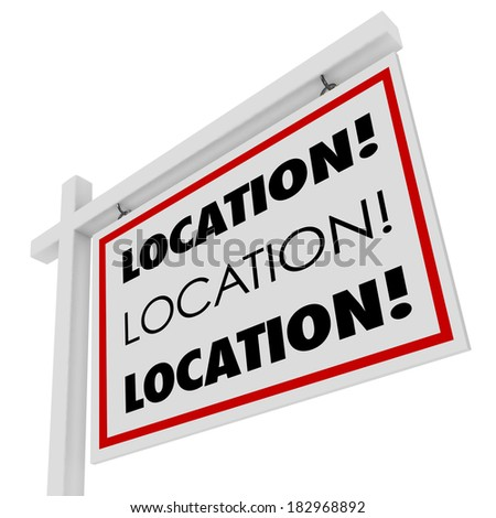 Location Words Real Estate For Sale Sign Best Home - stock photo