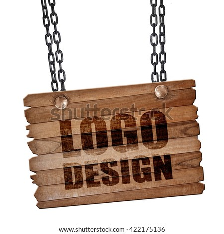 logo design, 3D rendering, wooden board on a grunge chain