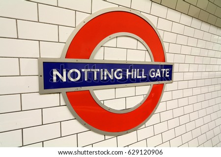 LONDON, ENGLAND - 29 MARCH 2017: A sign at Notting Hill Gate on the London Underground. The sub-surface Circle & District line platforms were opened in 1868 by the Metropolitan Railway. Editorial.