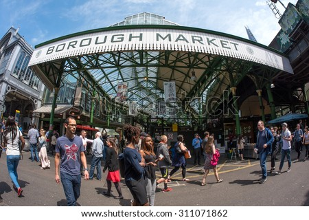 LONDON - JUNE 18, 2015: Borough Market entrance. It is one of the largest and oldest food markets in London.