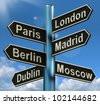 London Paris Madrid Berlin Signpost Shows Europe Travel Tourism And Destinations - stock vector