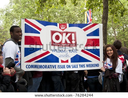 LONDON, UK - APRIL 29: OK! advertisement at Prince William and Kate Middleton wedding, April 29, 2011 in London, United Kingdom
