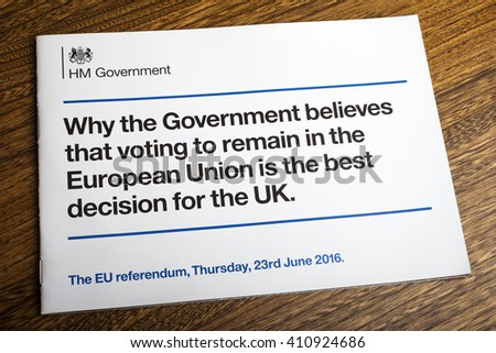 LONDON, UK - APRIL 25TH 2016: A booklet issued by Her Majestys Government outlining their view that it is best for the United Kingdom to remain within the European Union, taken on 25th April 2016.