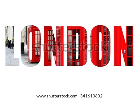 London UK - city name word with photo in background. Isolated on white. - stock photo