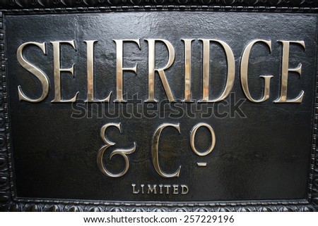 LONDON, UK - JAN 19, 2015: Plate of Selfridge department store, chain of luxury department , founded and opened by Harry Gordon Selfridge in 1909, on Jan 19, 2015, London, UK. 