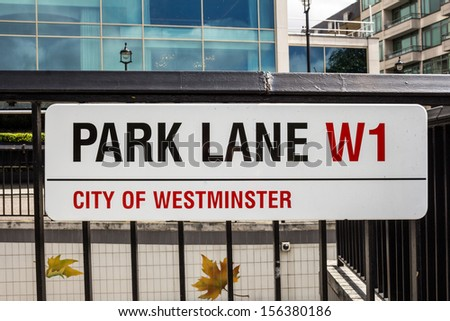 LONDON, UK - JUNE 22, 2013: A sign for Park Lane in central London on June 22 2013
