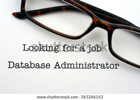 Looking for a job database administrator - stock photo