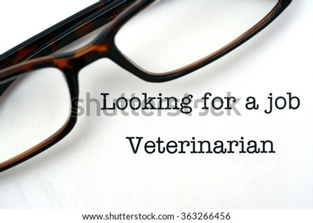 Looking for a job Veterinarian - stock photo