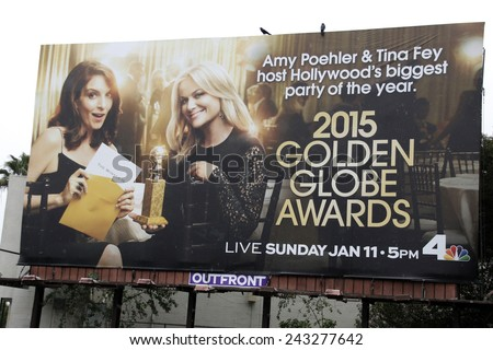 LOS ANGELES - JAN 11: Tina Fey, Amy Poehler are seen on a billboard in Los Angeles advertising the 2015 Golden Globe Awards on January 11, 2015 in Los Angeles, California - stock photo