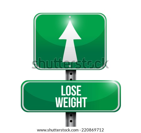 lose weight street sign illustration design over a white background - stock photo