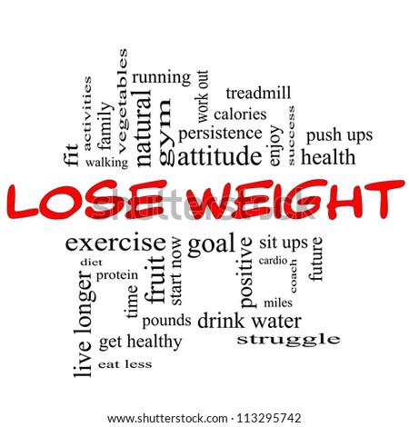 Lose Weight Word Cloud Concept in red & black letters with great terms such as diet, exercise, protein, goal and more. - stock photo