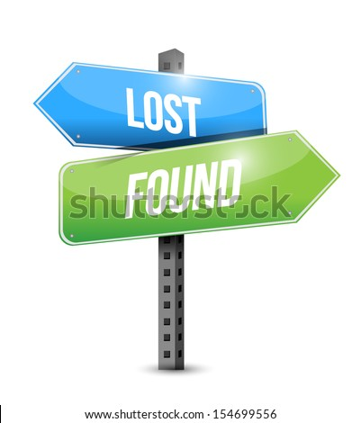 lost and found road sign illustration design over white - stock photo