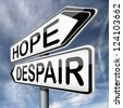 lost hope or despair losing faith and becoming hopeless desperation or hopeful - stock photo