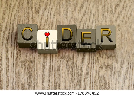 Love for Cider, sign series for cider and apple lovers, with heart symbol. - stock photo