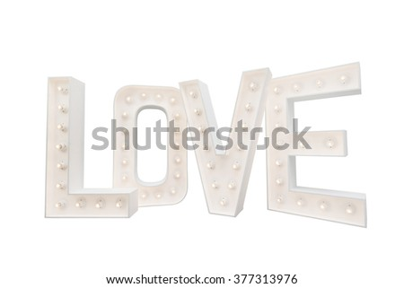 LOVE letters with light bulbs isolate with clipping path on white background - stock photo
