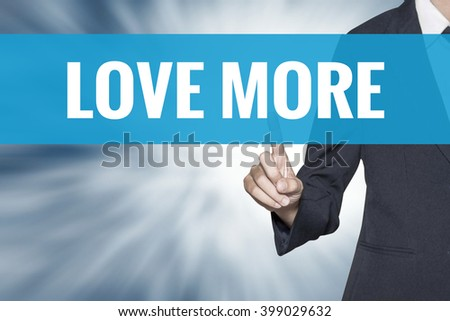 Love More word on virtual screen touch by business woman cyan sky tab - stock photo