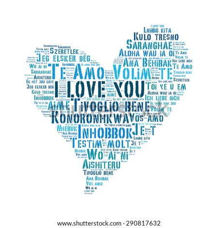 "love shape words ""I love you"" in different languages of the world on white background - stock photo"