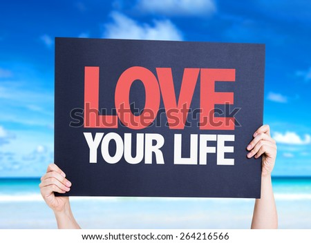 Love Your Life card with beach background - stock photo