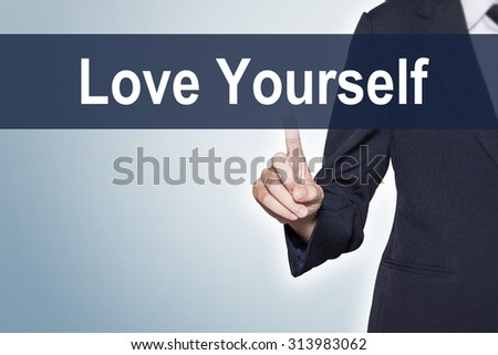 Love Yourself Business woman pushing hand on virtual screen for e-commerce background - stock photo
