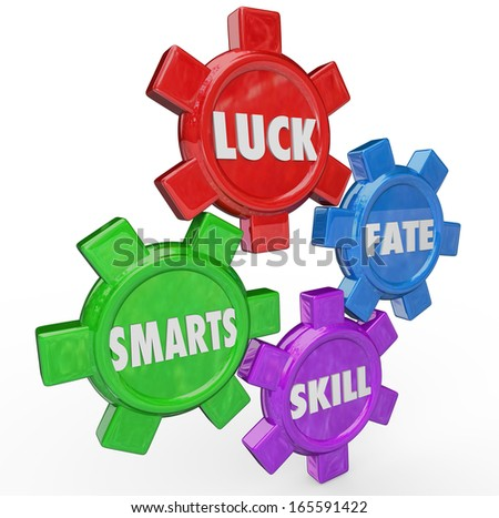 Luck Fate Smarts Skill Four Essential Success Factors - stock photo
