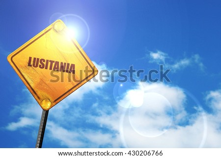 lusitania, 3D rendering, glowing yellow traffic sign