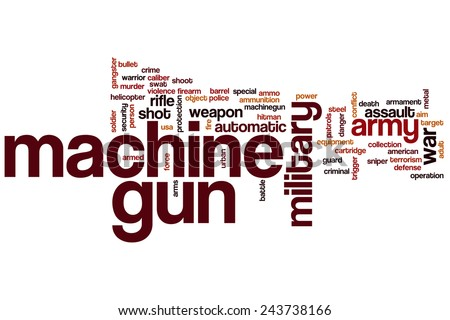 Machine gun word cloud concept with army weapon related tags - stock photo