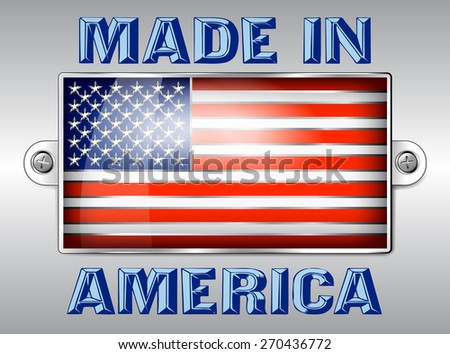 MADE IN AMERICA - Embossed Enamel Badge American Flag - Raster Version - stock photo