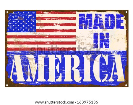 Made in America rusty old enamel sign  - stock photo