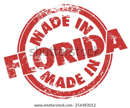 Made in Florida words in round red stamp in grunge style to illustrate pride in products or services from the southestern state in the United States of America or USA