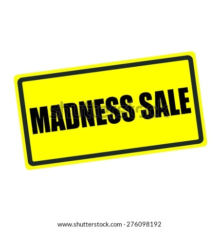 Madness sale back stamp text on yellow background