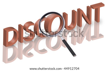 magnifying glass enlarging part of 3D word discount in red with reflections - stock photo
