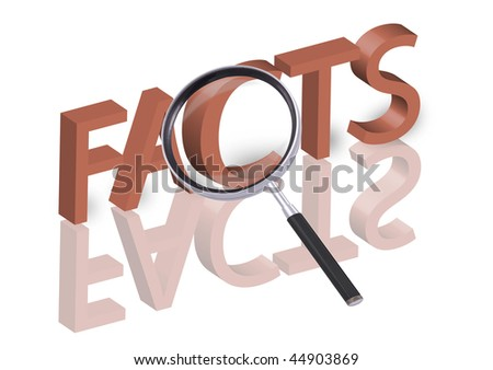 magnifying glass enlarging part of 3D word facts in red with reflections blurred - stock photo