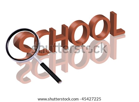 Magnifying glass enlarging part of red 3D word with reflection school button school icon education button education icon - stock photo
