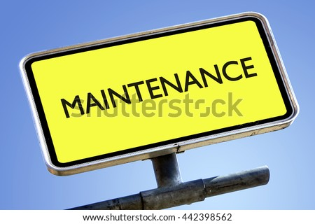 MAINTENANCE word on roadsign with yellow background