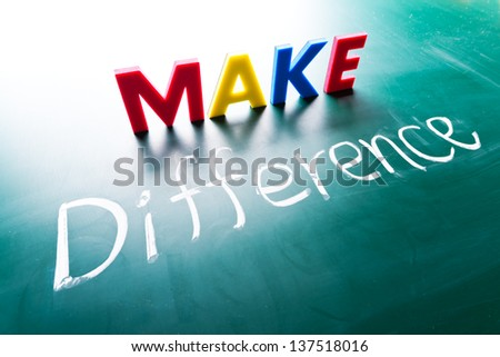 Make difference concept, words on blackboard