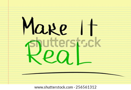 Make It Real Concept - stock photo