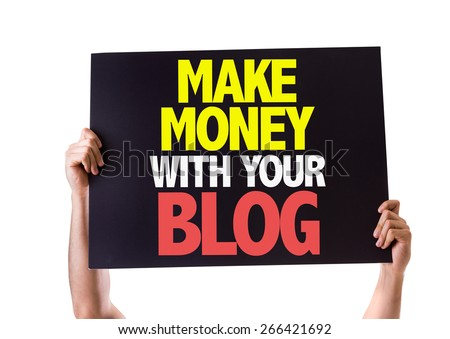 Make Money With Your Blog card isolated on white - stock photo